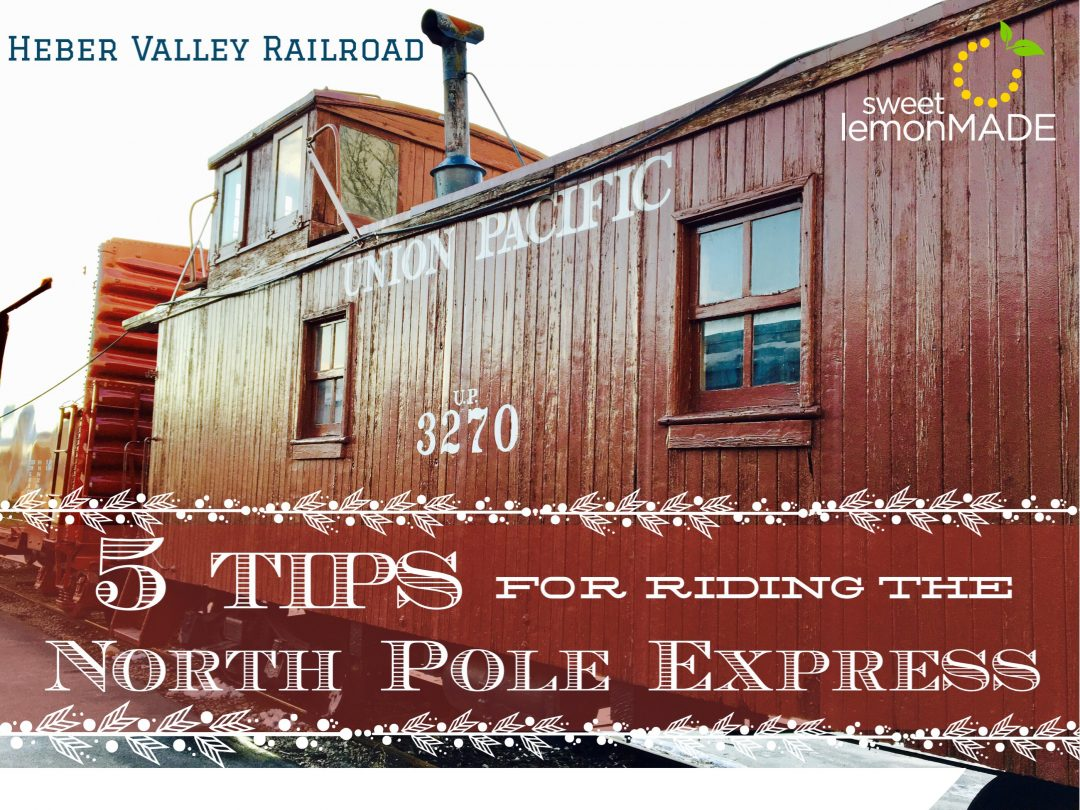 North Pole Express Tips sweetlemonmade.com