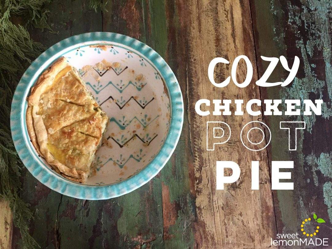 Cozy Chicken Pot Pie sweetlemonmade.com